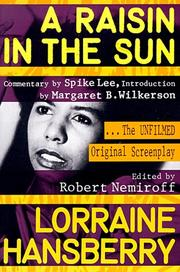 A Raisin in the Sun analysis Lorraine Hansberry
