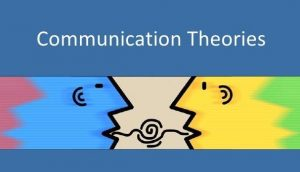 Theories of Communication essay